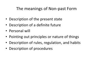 The meanings of Non-past Form