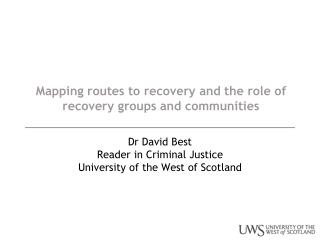 Mapping routes to recovery and the role of recovery groups and communities