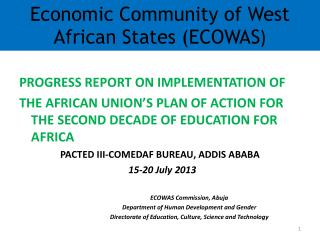 Economic Community of West African States (ECOWAS )