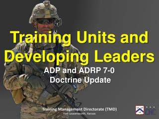 Training Units and Developing Leaders ADP and ADRP 7-0  Doctrine Update