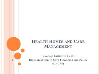 Health Homes and Care Management
