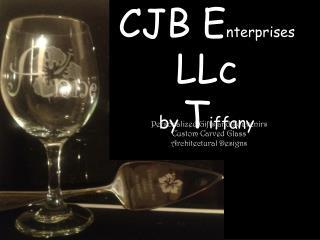 CJB E nterprises LLc by T iffany