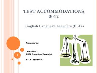 TEST ACCOMMODATIONS 2012