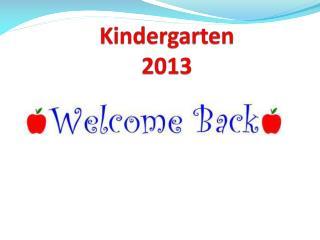 Kindergarten  2013