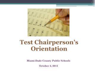Miami-Dade County Public Schools October 2, 2013