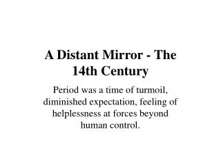 A Distant Mirror - The 14th Century
