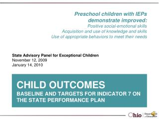 Child Outcomes Baseline and Targets for Indicator 7 on the State Performance Plan