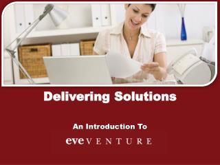 Delivering Solutions