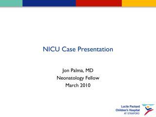 NICU Case Presentation