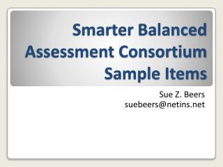 Smarter Balanced Assessment Consortium Sample Items