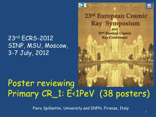 23 rd  ECRS-2012 SINP, MSU, Moscow, 3-7 July, 2012