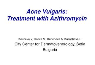 Acne Vulgaris: Treatment with Azithromycin