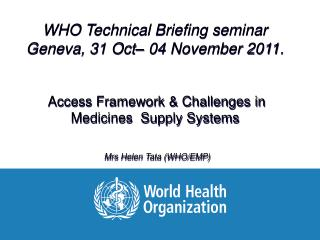 Ensuring access to essential medicines  - framework for collective action