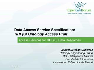 Data  Access Service  Specification:  RDF(S ) Ontology Access Draft