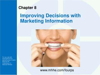 Improving Decisions with Marketing Information