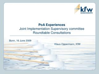 PoA Experiences Joint Implementation Supervisory committee Roundtable Consultations