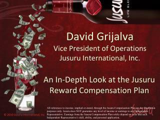 David Grijalva Vice President of Operations Jusuru International, Inc.