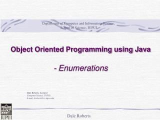 Object Oriented Programming using Java - Enumerations