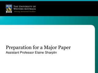 Preparation for a Major Paper