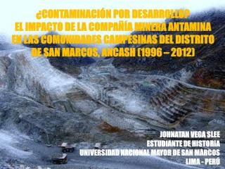 JOHNATAN VEGA SLEE ESTUDIANTE DE HISTORIA  UNIVERSIDAD NACIONAL MAYOR DE SAN MARCOS LIMA - PERÚ