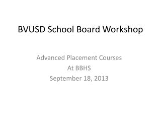 BVUSD School Board Workshop