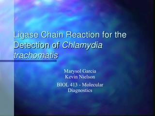 Ligase Chain Reaction for the Detection of  Chlamydia trachomatis