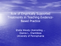 Role of Empirically Supported Treatments in Teaching Evidence-Based Practice