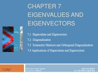 CHAPTER 7 EIGENVALUES AND EIGENVECTORS