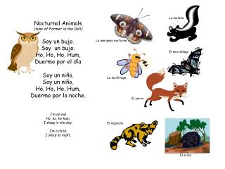 Nocturnal Animals (tune of Farmer in the Dell) Soy un  bujo . Soy  un  bujo . Ho, Ho, Ho, Hum,