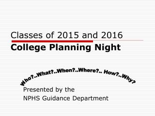 Classes  of 2015 and 2016 College Planning Night