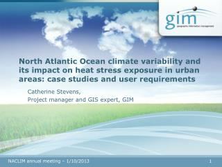 Catherine Stevens, Project manager and GIS expert, GIM