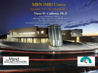 MRN fMRI Course Lecture 3.4 (1h): Group ICA