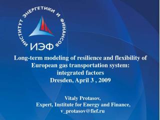 Vitaly Protasov,  Expert, Institute for Energy and Finance,  v_protasov@fief.ru