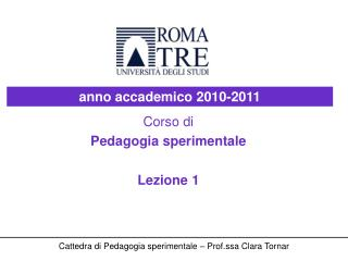 Corso di Pedagogia sperimentale Lezione 1
