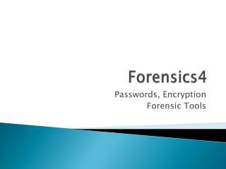 Forensics4