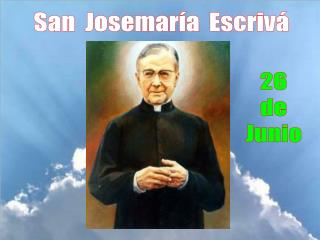 San  Josemaría  Escrivá