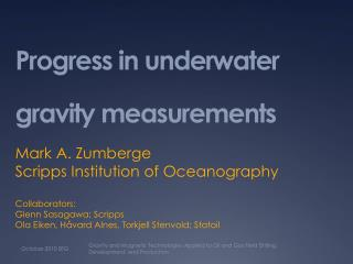Progress in underwater gravity measurements