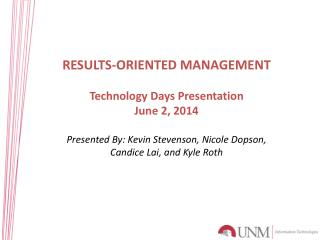 RESULTS-ORIENTED MANAGEMENT  Technology Days Presentation June 2, 2014