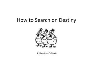 How to Search on Destiny