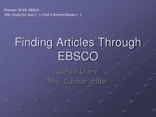 Finding Articles Through EBSCO