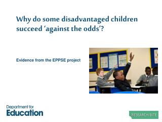 Why do some disadvantaged children succeed 'against the odds'?