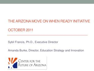 The Arizona move On When Ready Initiative October 2011