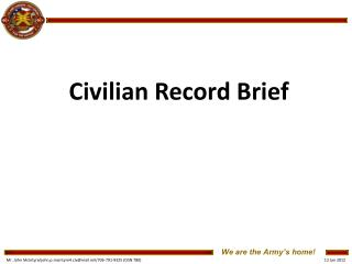 Civilian Record Brief