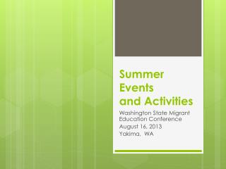 Summer  Events and Activities