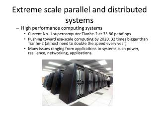 Extreme scale parallel and distributed systems