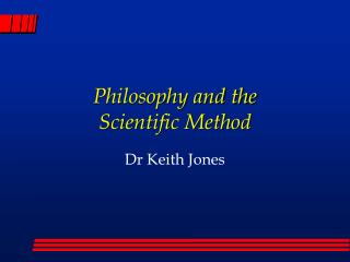 Philosophy and the Scientific Method