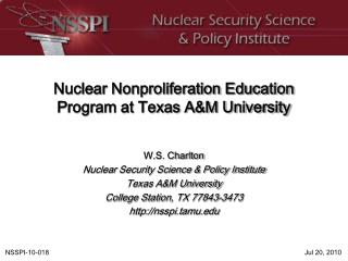 Nuclear Nonproliferation Education Program at Texas A&M University