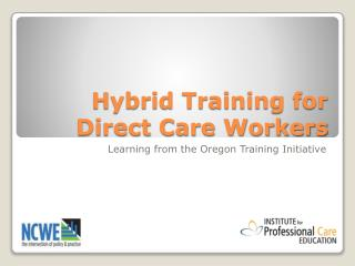 Hybrid Training for Direct Care Workers