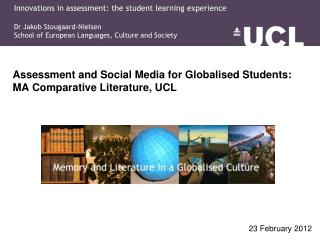 Assessment  and Social Media for Globalised Students: MA Comparative Literature, UCL