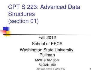 CPT S 223: Advanced Data Structures section 01
